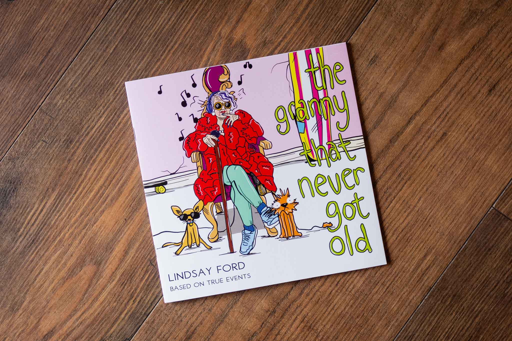The Granny That Never Got Old Book by Lindsay Ford